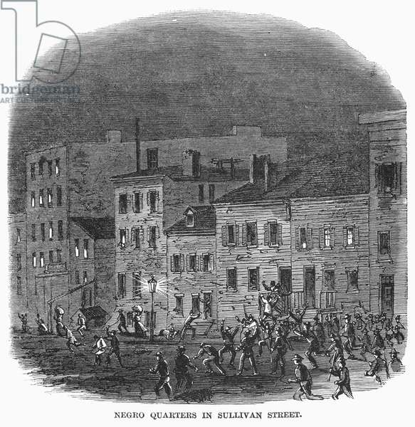 NEW YORK: DRAFT RIOTS Rioters attacking black residents on Sullivan Street in New York City during the Draft Riots of 13-16 July 1863. Contemporary American wood engraving.