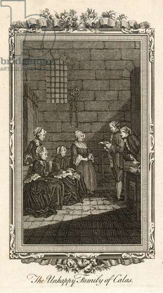 JEAN CALAS (1698-1762) Family of Calas visits him in prison. A French Huguenot and merchant convicted of murdering his son to prevent him from becoming a Roman Catholic.
