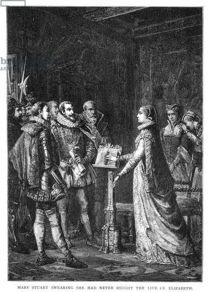 MARY STUART (1542-1587) Queen of Scots. Mary Stuart swearing that she has never plotted to take the life of Queen Elizabeth I of England. Wood engraving, 19th century.