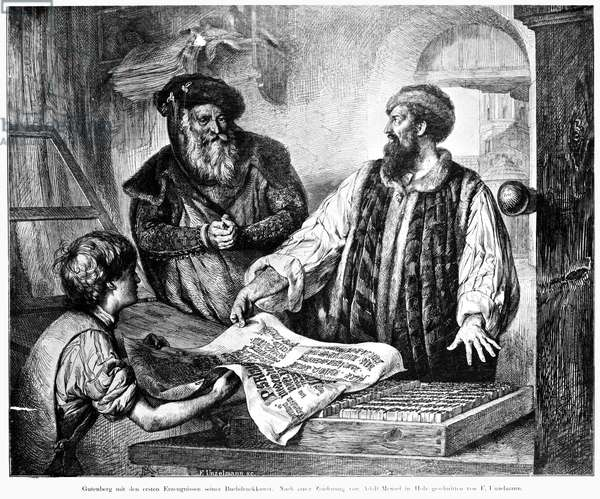 JOHANN GUTENBERG ( c.1395-1468). German printer. Gutenberg taking the first proof printed from movable type. Engraving by F. Unzelmann after Adolf Menzel, 19th century.