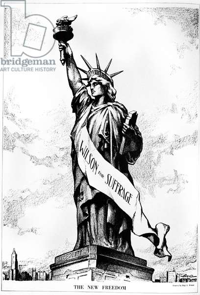 WOMEN'S RIGHTS CARTOON, 1915 'The New Freedom.' Cartoon showing the Statue of Liberty wearing a sash saying 'Wilson for Suffrage.' Lithograph, 1915.