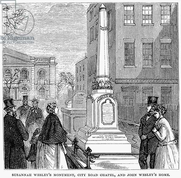 JOHN WESLEY (1703-1791) English theologian, evangelist, and founder of Methodism. Susannah Wesley's monument, City Road Chapel, and John Wesley's home in London, England. Wood engraving, 1874.