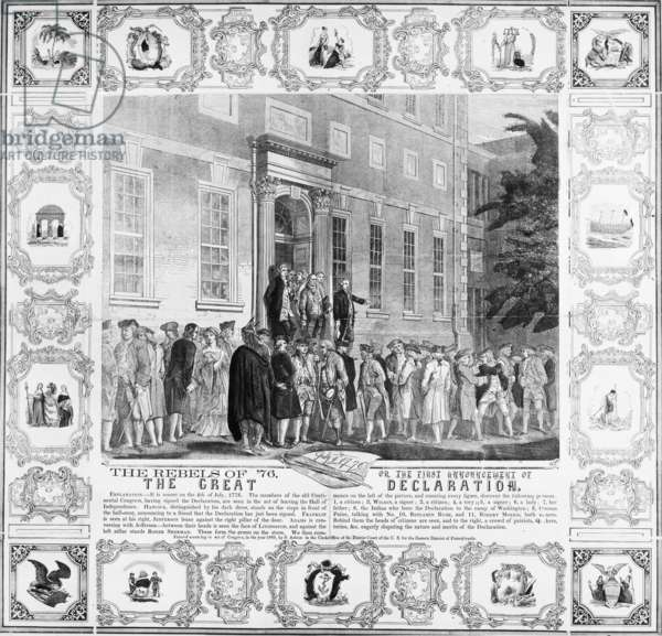 THE REBELS OF '76 'The First Announcement of the Great Declaration' (of Independence). John Nixon making the first public reading of the Declaration of Independence in the States House Yard, Philadelphia, Pennsylvania, on 8 July 1776. Wood engraving, American, 1860.