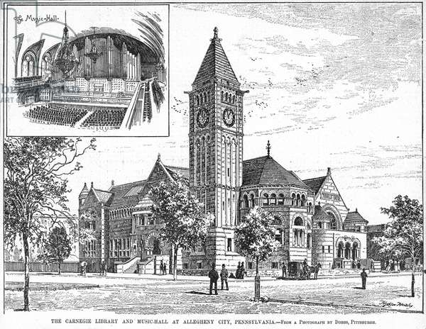 CARNEGIE LIBRARY, 1890 The Carnegie Library and Music Hall at Allegheny City, Pennsylvania. Line engraving, American, 1890.