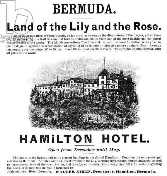 AD: BERMUDA, 1892 American magazine advertisement for Hamilton Hotel in Bermuda, 1892.