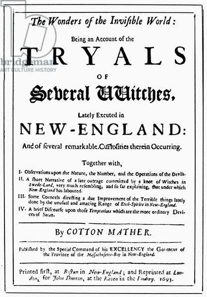 MATHER: WITCH-HUNT, 1693 Title-page of the 1693 London edition of Cotton Mather's, 'The Wonders of the Invisible World,' dealing with the witchcraft delusions in New England.