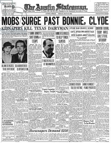 BONNIE AND CLYDE, 1934 Front page of The Austin Statesman, discussing the deaths of Clyde Barrow and Bonnie Parker, 25 May 1934.
