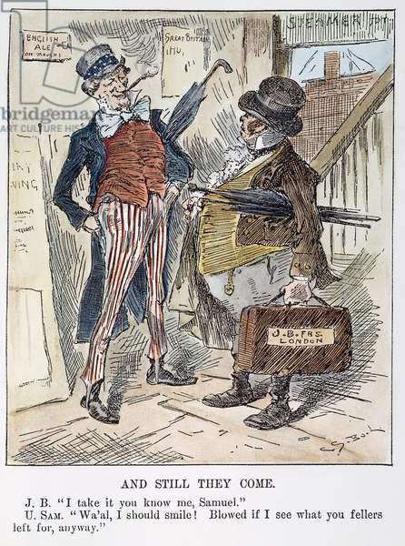 CARTOON: IMMIGRATION, 1883 'And Still They Come.' American cartoon with Uncle Sam and John Bull discussing the continuing influx of British immigrants to the U.S. Cartoon, December 1883.