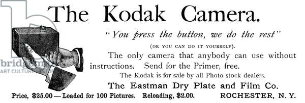 CAMERA: THE KODAK #1, 1889 'You press the button, we do the rest.' George Eastman's simple, fixed-focus camera for amateur use. American magazine advertisement, 1889.