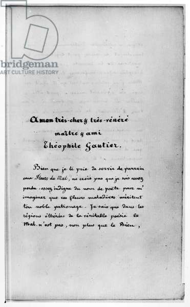 BAUDELAIRE: DEDICATION Dedication by Charles Baudelaire to French writer, Theophile Gautier in 'Les Fleurs du Mal,' published in 1857.