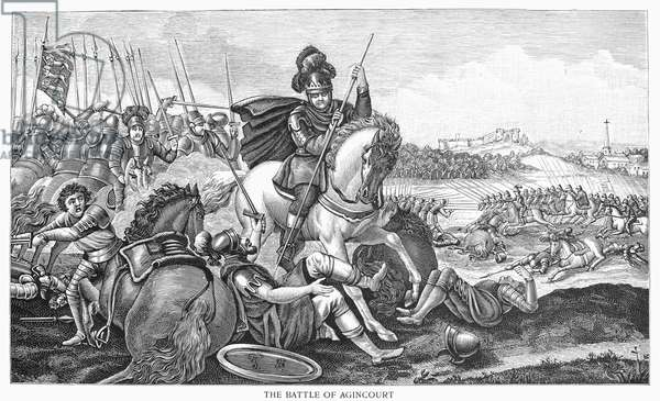 BATTLE OF AGINCOURT, 1415 King Henry V of England at the Battle of Agincourt, France, 25 October 1415. Line engraving, 19th century.