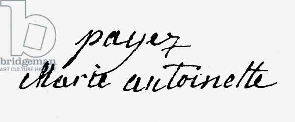 MARIE ANTOINETTE (1755-1793) Queen of France, 1774-1792. Autograph signature.