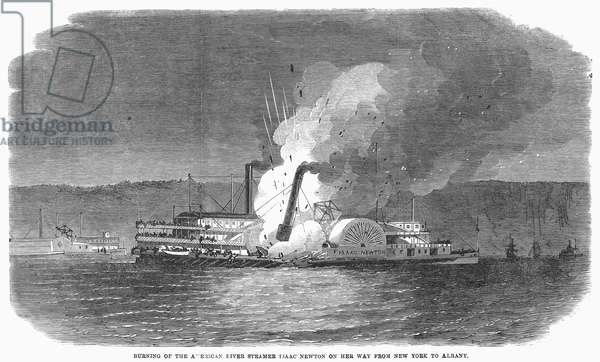 STEAMBOAT BURNING, 1863 The burning of the riverboat 'Isaac Newton' on her way up the Hudson River from New York to Albany, December 1863. Wood engraving from a contemporary English newspaper.