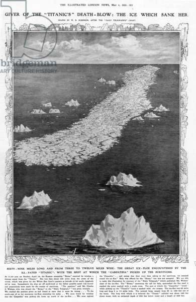 "TITANIC: ICEBERG, 1912 The ice which sank the ""Titanic."" The single cross, on the left-hand side of the ice-floe, marks the spot where the ship ""Birma"" answered the call for help, the position for which was given wrongly. The double crosses, on the right of the ice-floe, mark the spot where the ""Carpathia"" picked up the survivors of the wreck."