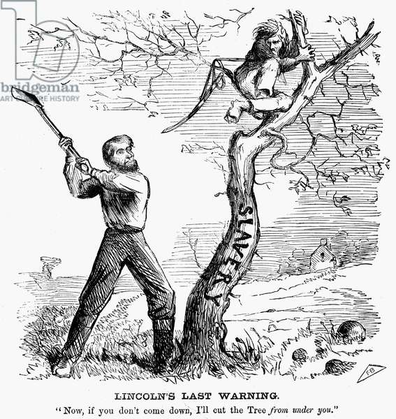 EMANCIPATION CARTOON, 1862 U.S. President Abraham Lincoln, who has just issued his preliminary Emancipation Proclamation, threatens to cut down the tree of slavery, which supports Confederate President Jefferson Davis. Cartoon from a Northern newspaper of October 1862.