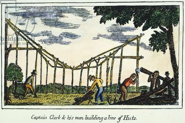 LEWIS & CLARK: HUTS, 1800s Members of the Lewis & Clak expedition building a line of huts: coloured  engraving, 1811, from a contemporary account of the expedition.