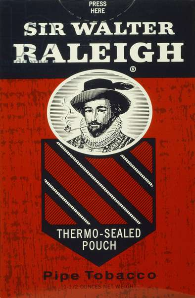 SIR WALTER RALEIGH (1552-1618). English adventurer, courtier, and writer. Raleigh, who introduced tobacco into England, commemorated as an American brand of pipe tobacco.