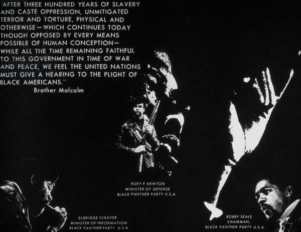 BLACK PANTHER POSTER, 1970 Eldridge Cleaver, Huey Newton, Bobby Seale, and words of Malcolm X on a 1970 Black Panther Party poster.