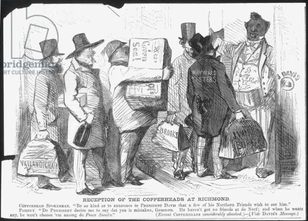 CIVIL WAR: COPPERHEAD, 1863 A Northern American newspaper cartoon showing Copperhead leaders being turned away at the door of CSA President Jefferson Davis.