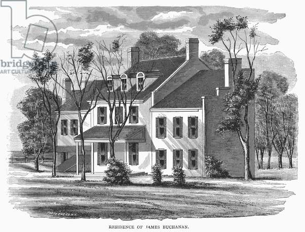JAMES BUCHANAN (1791-1968) Fifteenth President of the United States. Residence of Buchanan. Line engraving, 19th century.