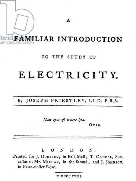 JOSEPH PRIESTLEY: TITLE PAGE of the first edition of his 'A Familiar Introduction to the Study of Electricity,' London, 1768.