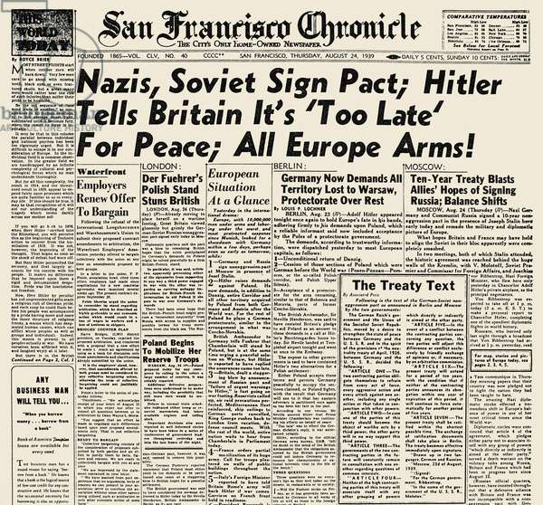 WORLD WAR II: HEADLINE, 1939 The front page of the 'San Francisco Chronicle,' 24 August 1939, reporting the non-aggression pact between Nazi Germany and the Soviet Union.