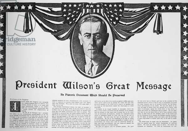 WILSON: DECLARATION OF WAR A contemporary newspaper's published version of President Woodrow Wilson's Joint Address to Congress on 2 April 1917, in which he asked Congress for a Declaration of War against Germany.