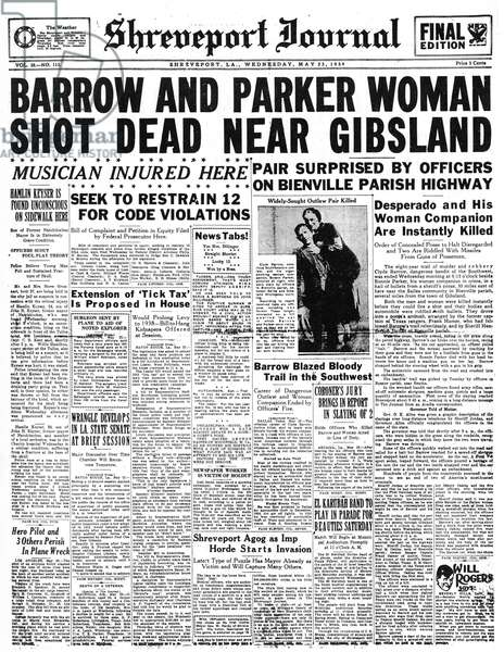 BONNIE AND CLYDE, 1934 Front page of the Shreveport Journal, announcing the deaths of Clyde Barrow and Bonnie Parker, 23 May 1934.