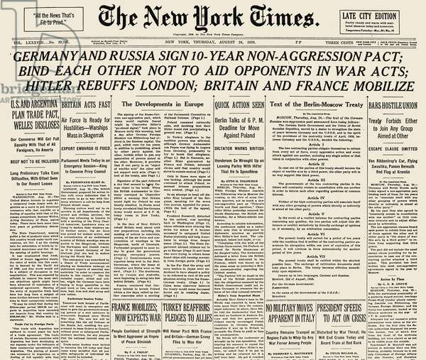 NAZI-SOVIET PACT, 1939 Front page of the New York Times, 24 August 1939, reporting the non-aggression pact between Nazi Germany and the Soviet Union.