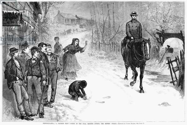 MINER STRIKE, 1875 A 'marked man' is scolded while passing a group of striking miners in the coal regions of Pennsylvania. Engraving, American, April 1875.