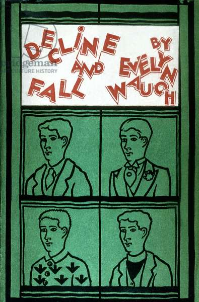 WAUGH: DECLINE AND FALL Cover of the first edition of Evelyn Waugh's first novel 'Decline and Fall,' London, 1928.