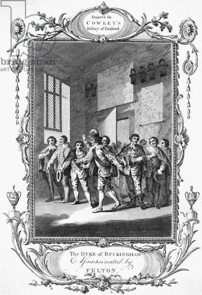 GEORGE VILLIERS (1592-1628) 1st Duke of Buckingham. English courtier and politician. The assassination of Villiers, 23 August 1628, by John Felton, a naval lieutenant who had served in the failed mission to Cadiz organized three years earlier by Villiers. Copper engraving, English, 18th century.