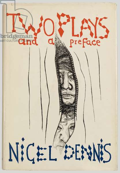 Front cover of 'Two Plays and a Preface' by Nigel Dennis, 1958 (colour litho)