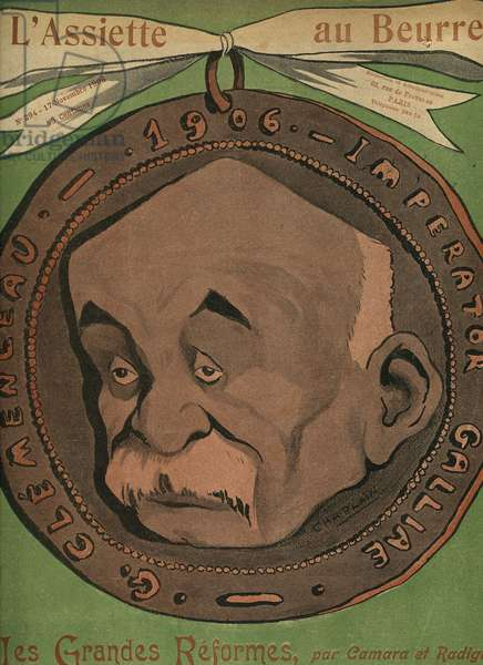 Georges Clemenceau 1841 1929 French statesman President of the Council from 1906 to 1909 and from 1917 to 1920 Cover of the satirical magazine L Plate au Butter from november 1906