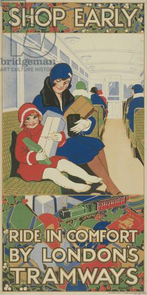 Shop Early, Ride In Comfort By London's Tramways, 1928 (colour litho)