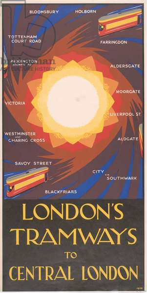 London's Tramways To Central London, 1930 (colour litho)
