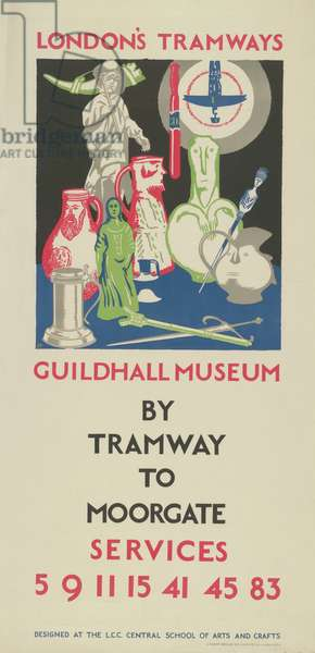 Guildhall Museum By Tramway To Moorgate, Services 5, 9, 11, 15, 41, 45, 83, 1925 (colour litho)