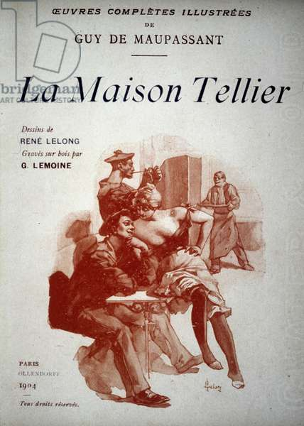 La Maison Tellier de Guy de Maupassant. Published in 1904.