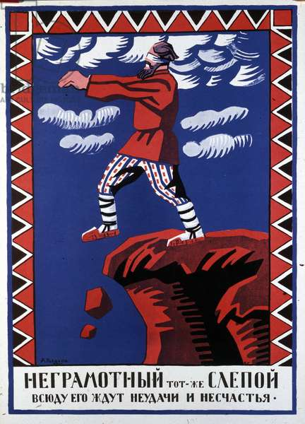 the analphate is like a blind man. Misfortunes and defeats await him on all sides, poster of A. Radakov, 1920 in St. Petersburg.