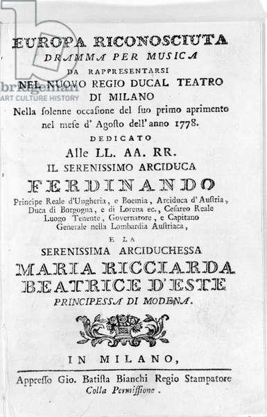 Frontispice of the libretto Europa riconosciuta written by Antonio Salieri (1750 - 1825) for the inauguration of the theatre of La Scala (then called Regio Ducal teatro) in August 1778.