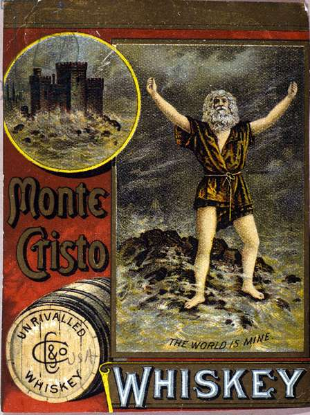 Advertising for Monte Cristo whiskey. Beginning of the 20th century.