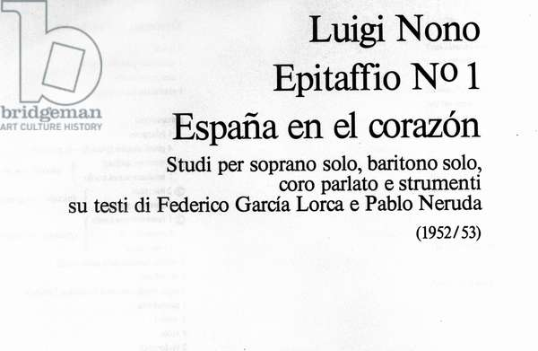 "Frontispice for """" Epitaffio n. 1"""", musical composition by Luigi Nono for soprano, baritone, choir and instruments on texts by poets Pablo Neruda (1904-1973) and Federico Garcia Lorca (1898-1936) 1952-1953"