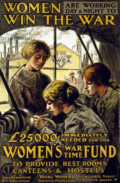 World War I: poster depicting English women working day and night to win the war. Published by the YMCA (UCJG or Christian Union for Young Men) 1915