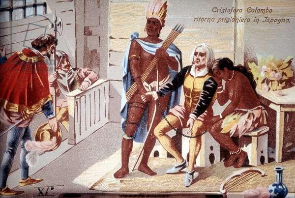 Christopher Columbus returns prisoner to Spain. 19th century chromolithography.
