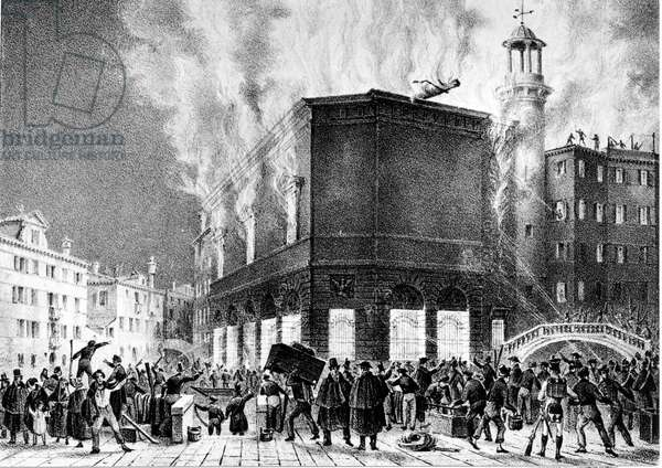 The fire of the theatre of La Fenice in Venice, in 1836. Engraving by Giovanni Pividor. Milan, Conservatory G. Verdi.