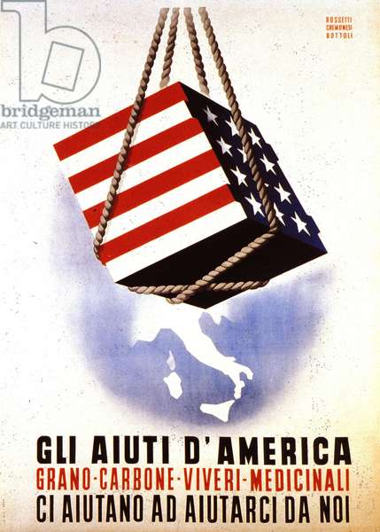 """European Recovery Program (ERP) (1948-1952): """"American aid for the reconstruction of Europe"""". Poster of Rossetti - Cremonesi - Bottoli from 1948 (poster)"""