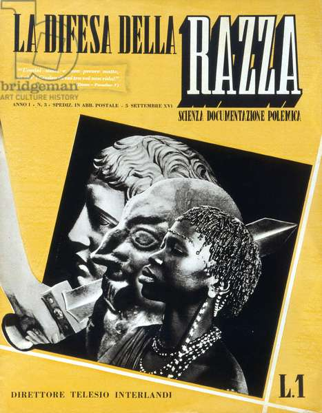 """Cover of the Italian racist magazine """"La difesa delle razza"""""""" (the defence of the race) of 05/09/1938 (dated the year XVI of fascism)"""