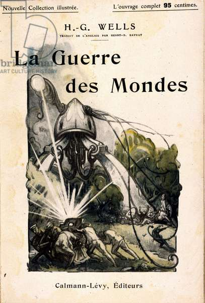 """Illustration by Mr. Dudouyt for the novel by Herbert George Wells (1866-1946) """"The War of the Worlds""""""""."""
