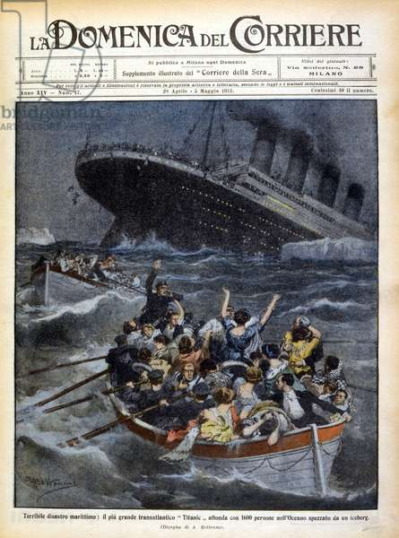 The Titanic disaster. The boats moving away from the liner sinking into the icy sea. Cover of La Domenica del Corriere. End of April 1912.