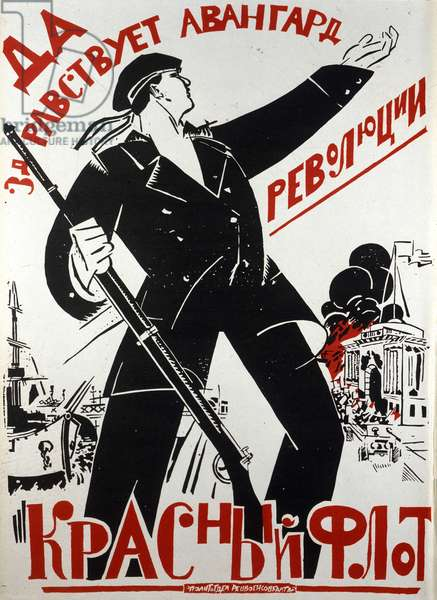 "1917 Soviet poster by unknown author celebrating the revolution. Translation: ""Long live the Russian Navy, the vanguard of the Revolution!"""